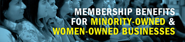 Membership Benefits for Minority-Owned & Women-Owned Businesses