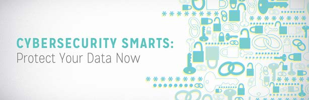 Cybersecurity Smarts: Protect Your Data Now