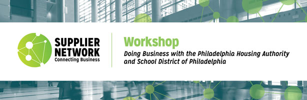 Doing Business with the Philadelphia Housing Authority and School District of Philadelphia
