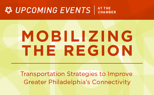 The Chamber of Commerce for Greater Philadelphia | Upcoming Events at the Chamber