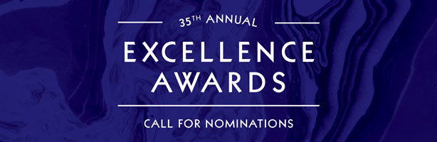 Excellence Awards Call for Nominations